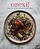 Orexi!: Feasting at the modern Greek table (English Edition)