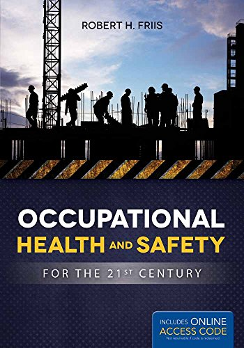 Compare Textbook Prices for Occupational Health and Safety for the 21st Century 1 Edition ISBN 9781284046038 by Friis, Robert H.