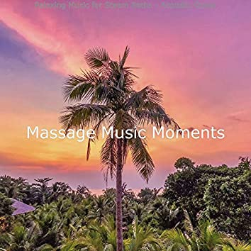 Relaxing Music for Steam Baths - Acoustic Guitar