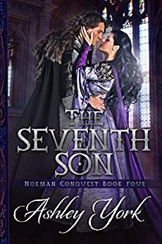 The Seventh Son (Norman Conquest Book 4) by [Ashley York]