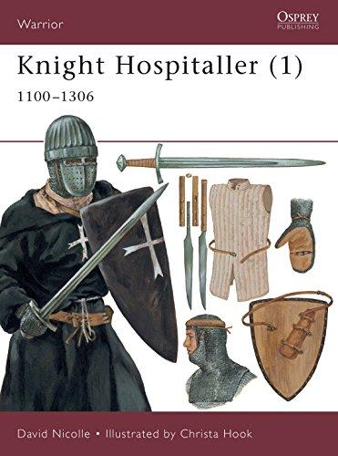 Knight Hospitaller (1): 1100–1306 (Warrior)