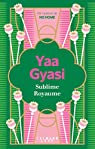 Sublime royaume par Gyasi