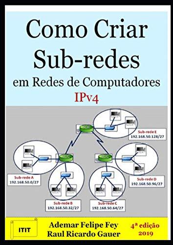 Como Criar Sub-redes em Redes de Computadores IPv4
