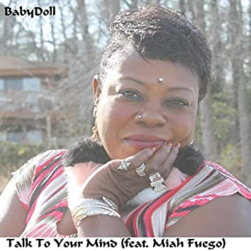 Talk to Your Mind (feat. Miah Fuego)