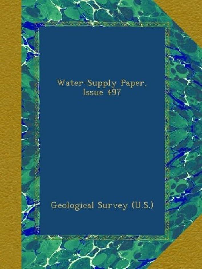型快い花輪Water-Supply Paper, Issue 497
