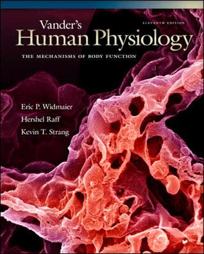 Vander's Human Physiology: The Mechanisms of Body...