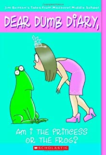 Am I the Princess or the Frog? (Dear Dumb Diary, No. 3)