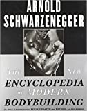 [By Arnold Schwarzenegger ] The New Encyclopedia of Modern Bodybuilding : The Bible of Bodybuilding, Fully Updated and Revised (Paperback)【2018】by Arnold Schwarzenegger (Author) (Paperback)