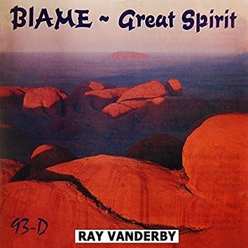 Blame Great Spirit