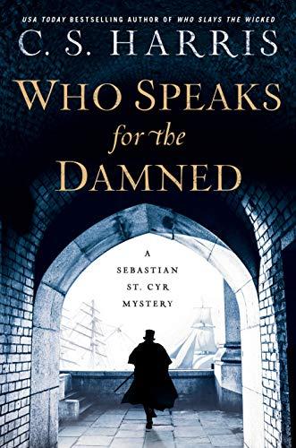 Who Speaks for the Damned (Sebastian St. Cyr Mystery)