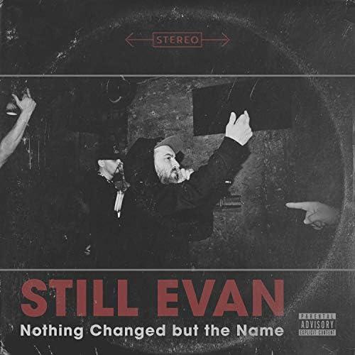 Still Evan