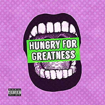 Hungry for Greatness
