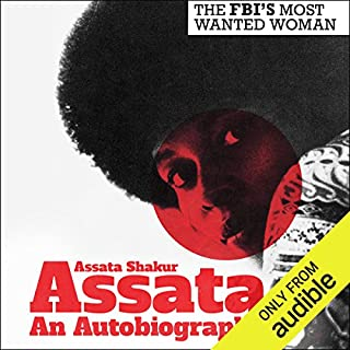 Assata                   By:                                                                                                                                 Assata Shakur,                                                                                        Angela Davis - foreword                               Narrated by:                                                                                                                                 Sirena Riley                      Length: 12 hrs and 18 mins     56 ratings     Overall 4.9