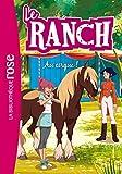 Le Ranch 28 - Au cirque !