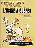 L'Usine a Guepes, la Brousse en Folie Tome 23