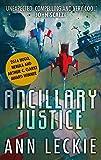 Ancillary Justice: THE HUGO, NEBULA AND ARTHUR C. CLARKE AWARD WINNER: 1 (Imperial Radch)...