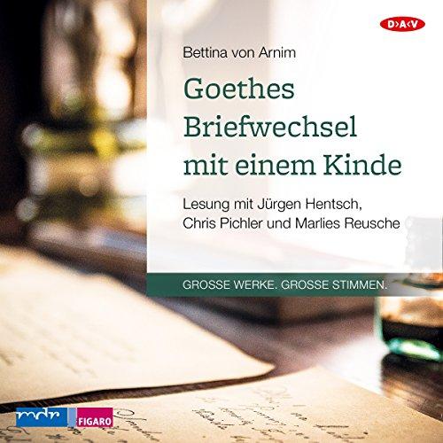 Goethes Briefwechsel mit einem Kinde audiobook cover art