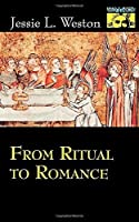 From Ritual to Romance by Jessie Weston(1993-04-19)