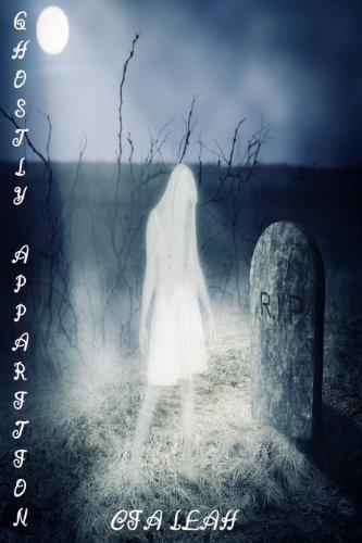 GHOSTLY APPARITION (English Edition)