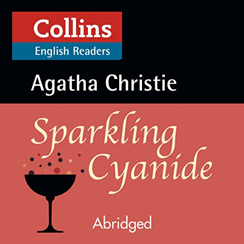 Sparkling Cyanide: B2 (Collins Agatha Christie ELT Readers) cover art
