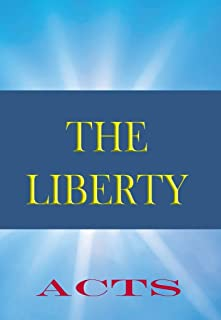 The Liberty Bible: Book of Acts