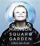 WORLD TOUR 2012 LIVE at MADISON SQUARE GARDEN[KSXL-167][Blu-ray/ブルーレイ]