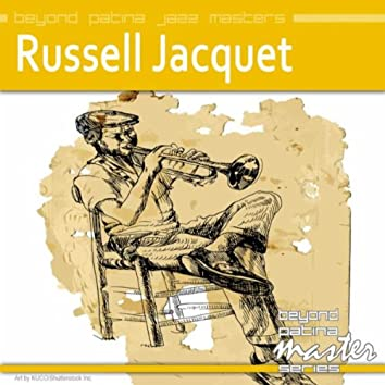 Beyond Patina Jazz Masters: Russell Jacquet
