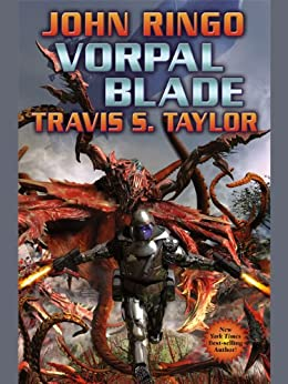 Vorpal Blade (Looking Glass Book 2) by [John Ringo, Travis S. Taylor]
