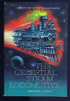 The Celestial Steam Locomotive 039534395X Book Cover