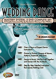 Wedding Dance Mastery System Set: A Complete Instructional Step By Step Guide to Dancing at Your Wedding