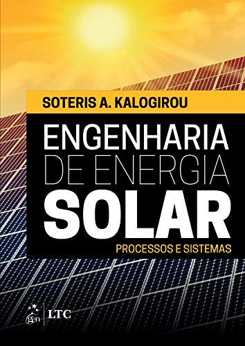Engenharia de Energia Solar: Processos e Sistemas