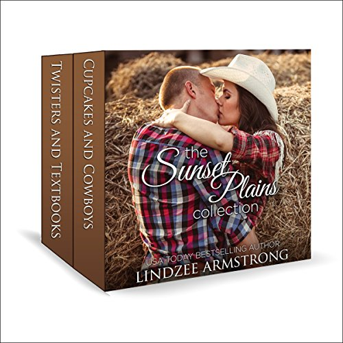 Sunset Plains Collection: Cupcakes and Cowboys, Twisters and Textbooks audiobook cover art