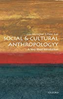 Very Short Introductions: Social and Cultural Anthropology.