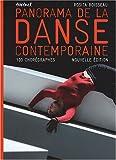 Panorama de la danse contemporaine - 100 Chorégraphes