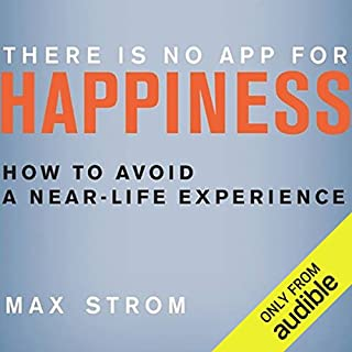 There Is No App for Happiness audiobook cover art