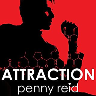 Attraction: Elements of Chemistry     Elements of Chemistry, Book 1              By:                                                                                                                                 Penny Reid                               Narrated by:                                                                                                                                 Cris Dukehart                      Length: 4 hrs and 36 mins     586 ratings     Overall 4.4