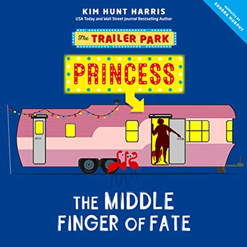 The Middle Finger of Fate Audiobook By Kim Hunt Harris cover art