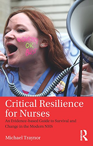 51iO5M4cegL - Critical Resilience for Nurses: An Evidence-Based Guide to Survival and Change in the Modern NHS