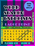 Word Search Excercises: More Games, For Adults, Large Letter High Definition Select Words (Platinum Serie)