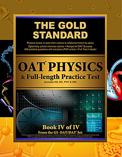 Gold Standard OAT Physics + Full-length Practice Test with Optometry School...