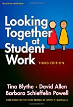 Looking Together at Student Work (the series on school reform)