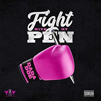 Fight With My Pen