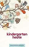 Kindergarten heute Kalender 2019-2020 - Kita-Planer - Taschenkalender - Kindergarten-Planer - Kalender für Erzieherinnen und Erzieher - 12 x 19 cm - Jede Woche auf 2 Seiten