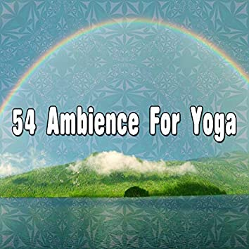 54 Ambience For Yoga