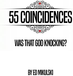 55 Coincidences: Was That God Knocking?