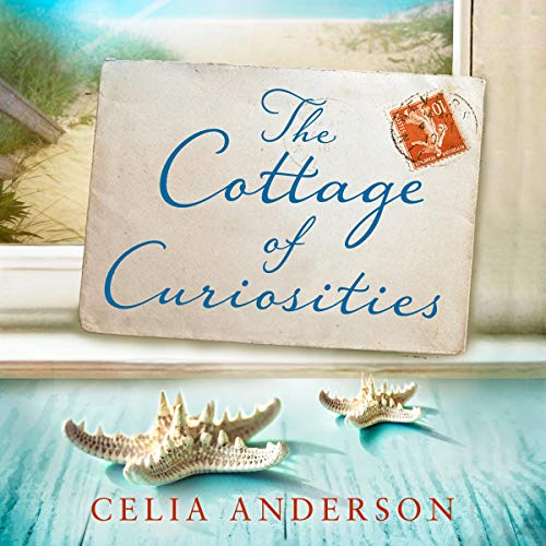 The Cottage of Curiosities Audiobook By Celia Anderson cover art