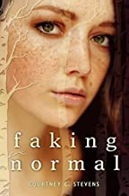 Faking Normal by Courtney C Stevens (February 07,2014)