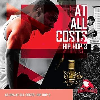 At All Costs: Hip Hop, Vol. 3