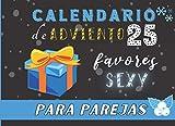 Calendario de Adviento para Parejas: 25 favores sexy para Navidad o San Valentín en pareja novio o novia | Calendario de adviento para rellenar |para ... para parejas | 20,96x15,24cm | IDEA DE REGAL0