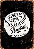 No Crying in Baseball 注意看板メタル安全標識壁パネル注意マー表示パネル金属板のブリキ看板情報サイン